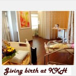 Why I Chose to Give Birth in KKH