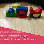 Menstimulus Matematika Logis Hari Ke-2: Even and Odd Numbers