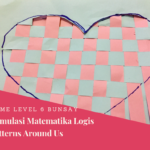 Menstimulus Matematika Logis Hari Ke-7: Patterns Around Us