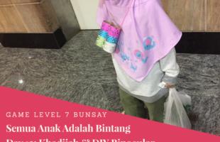 Game Level 7 Semua Anak Adalah Bintang Hari Ke- 12: Khadijah & Binocular