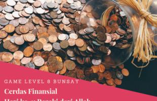 Game Level 8 Cerdas Finansial Hari Ke-1: Rezeki Dari Allah