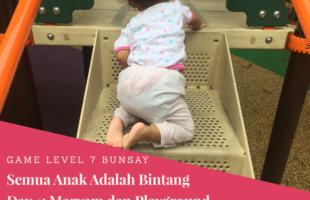 Game Level 7 Semua Anak Adalah Bintang Hari Ke- 4: Maryam dan Playground