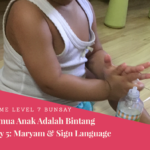 Game Level 7 Semua Anak Adalah Bintang Hari Ke- 5: Maryam & Sign Language