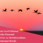 Game Level 8 Cerdas Finansial Hari Ke-10: Bertakwa Dalam Menjemput Rezeki