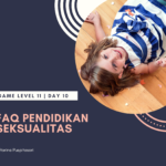 Bunsay Game Level 11 Fitrah Seksualitas Day 10: FAQ Pendidikan Seksual