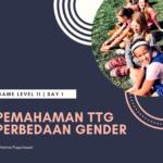 Bunsay Game Level 11 Fitrah Seksualitas Day 1: Pemahaman Tentang Perbedaan Gender