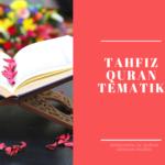 Menghafal Al Quran Dengan Mudah Menggunakan Metode Tahfiz Quran Tematik