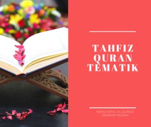 Tahfiz quran tematik