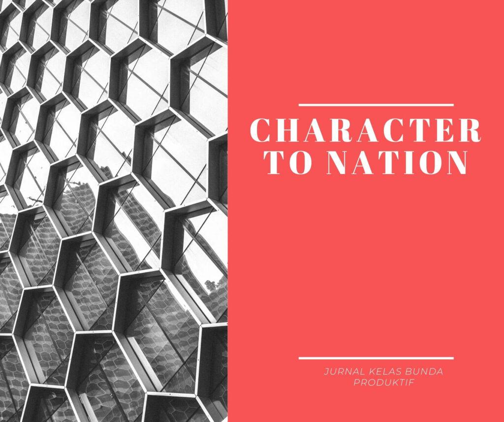 jurnal bunda produktif - character to nation