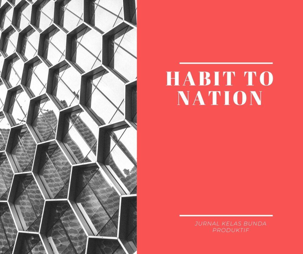habit to nation bunda produktif