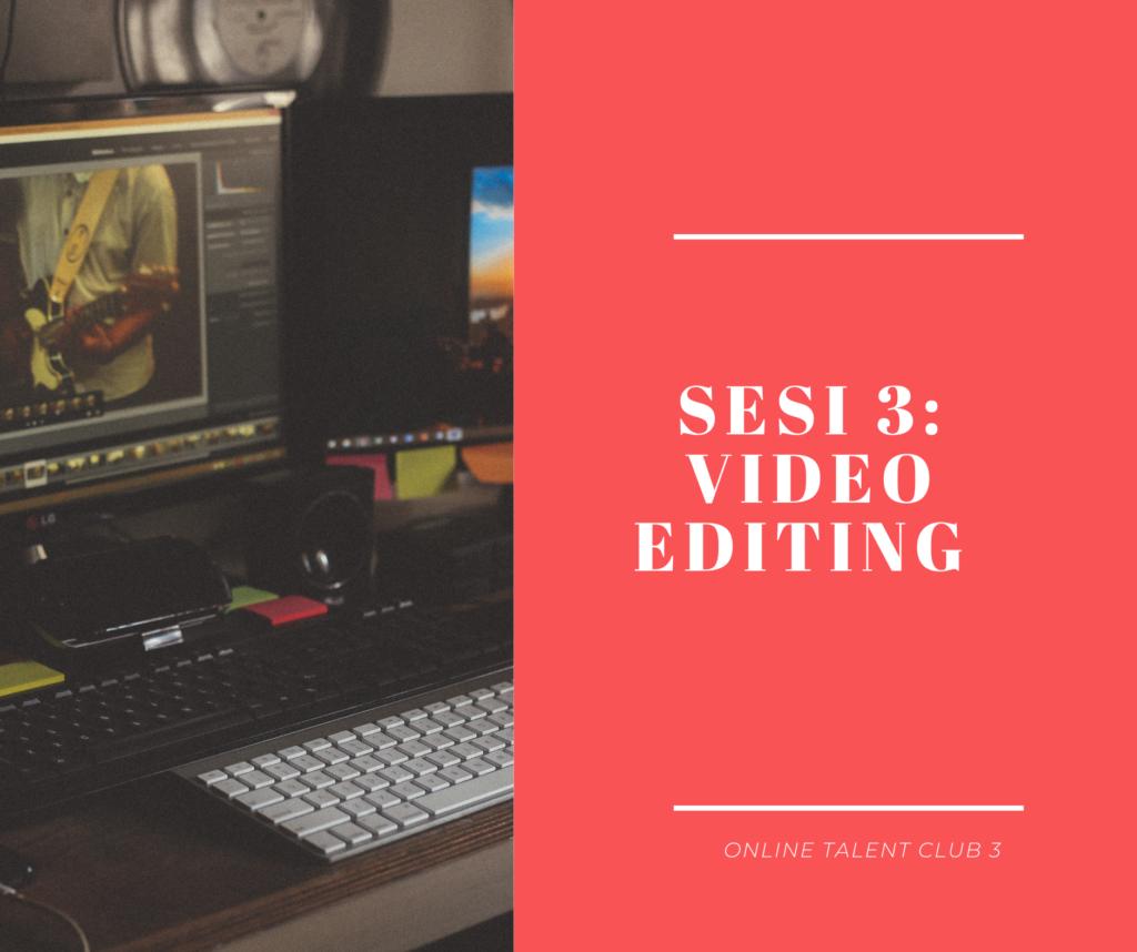 Online Talent Club: video editing