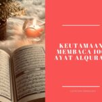 Keutamaan Membaca Seratus Ayat Al Quran | Catatan Ramadan